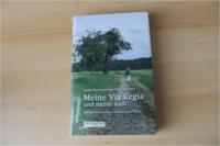 Das Buch Meine VIA REGIA und meine auch.