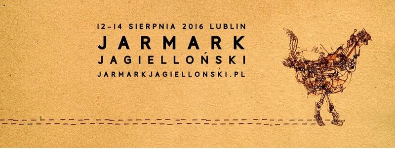 Jarmark Jagielloński - Jagiellonenjahrmarkt 2016 in Lublin