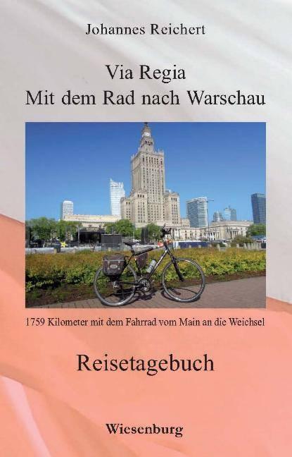 Johannes Reicherts viertes Radreisebuch